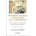 Minorías sexuales y sociología de la diferencia. Gays, lesbianas y transexuales ante el debate identitario