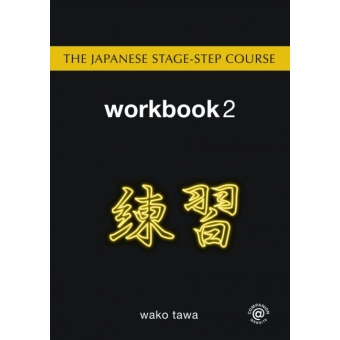 The Japanese stage-step course : Workbook 2
