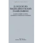 El logos oscuro: tragedia, mística y filosofía en María Zambrano (pack 4 vols.)