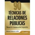 90 Técnicas de comunicación y relaciones públicas