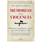 Memorias de la violencia. Profesores, periodistas y jueces que ETA mandó al exilio