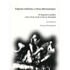 Esposas nefastas y otras aberraciones: El dispositivo jurídico como red de construcción de feminidad