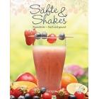 Säfte & Shakes. Powerdrinks - frisch und gesund
