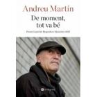 De moment, tot va bé (Premi Gaziel de Biografíes i Memòries 2015)