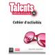 Talents A1. Cahier d'activités. (Édition espagnole)