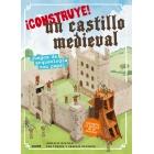 ¡Construye! Un castillo medieval. Juegos de arqueología con papel