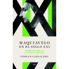 Maquiavelo para el siglo XXI. Consejos para el ciudadano español