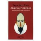 Anales cervantinos: notas al márgen de un centenario