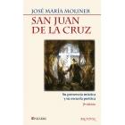 San Juan de la Cruz: su presencia mística y su escuela poética