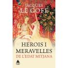 Herois i meravelles de l'Edat Mitjana
