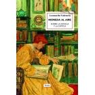 Moneda al aire: sobre la novela y la crítica (De Cervantes a Kazuo Ishiguro)