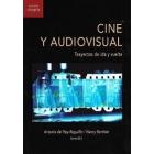 Cine y audiovisual. Trayectos de ida y vuelta