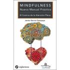 Mindfulness Nuevo manual práctico. El camino de la atención plena
