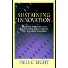 Sustaining innovation. Creating nonprofit and goverment organizations