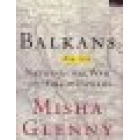The Balkans, 1895-1999 (Nationalism, war and the great powers)