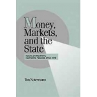 Money, markets, and the state (Social democratic policies since 1918)