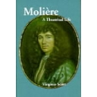 Molière (A theatrical life)