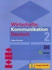 Wirtschafts-Kommunikation Deutsch 2