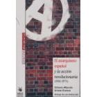El anarquismo español y la acción revolucionaria (1961-1974)