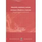 Adquisición, enseñanza y contraste de las lenguas, bilingúismo y traducción