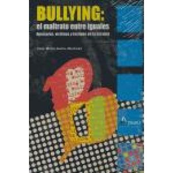 Bulling . El maltrato entre iguales