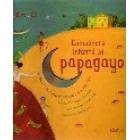 Cancionero infantil del papagayo(libro+Cd.) Brasil y Portugal en 30 canciones infantiles