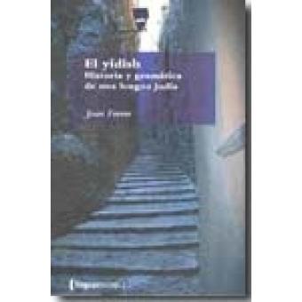 El yídish: historia y gramática de una lengua judía