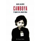 Camboya. El legado de los Jemeres Rojos