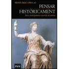 Pensar històricament. Ètica, ensenyament i usos de la història