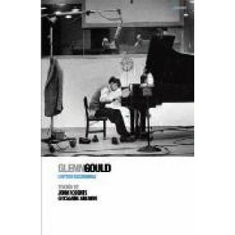 Glenn Gould: Cartas escogidas