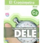 El Cronómetro C2 Nivel Superior Nueva Edición (Manual de preparación del DELE)
