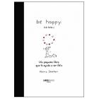 Be happy (se feliz) (Libro Amigo
