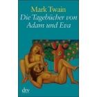 Die Tagebücher von Adam und Eva (Grossdruck)