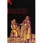 Ramon Llull entre la història i la llegenda