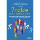 7 retos para la educación social. Reinventarse como profesional de lo social, nuevos desafíos para la empleabilidad
