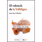 El Valencià de la Valldigna. Bufa, bomba, rosa, monja