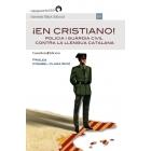 ¡En cristiano! Policia i Guàrdia Civil contra la llengua catalana