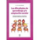 Las dificultades de aprendizaje y/o adaptación escolar.Errores de diagnostico y tratamiento sus graves consecuencias para el niño