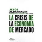 La crisis de la economía de mercado