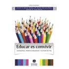 Educar es convivir. Ciudadnía, interculturalidad y cultura de paz