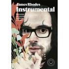 Instrumental. Memorias de música, medicina y locura