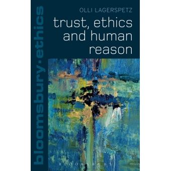 Trust, ethics and human reason
