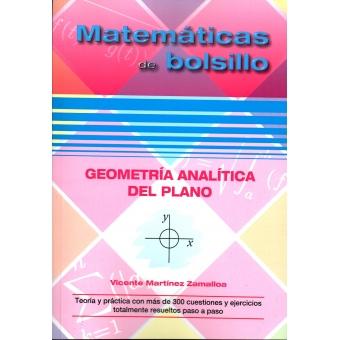 Matemáticas de bolsillo. Geometría analítica del plano