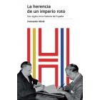 La herencia de un imperio roto. Dos siglos en la historia de España