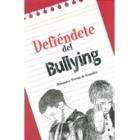 Defiéndete del bullyng