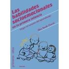 Las habilidades socioemocionales en la primera infancia. Llegar al corazón del aprendizaje
