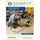UF1675: Soldadura mig de acero inoxidable y aluminio. FMEC0210 - soldadura oxigás y soldadura MIG/MAG