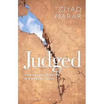 Judged: the value of being misunderstood