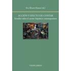 Acción y efecto de contar: estudios sobre el cuento hispánico contemporáneo