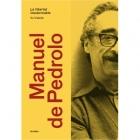 Manuel de Pedrolo: la llibertat insubornable